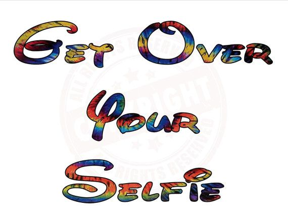 Get Over Your Selfie TShirt Custom Design by QuirkMurk on Etsy, $15.99 funny selfie saying trending saying