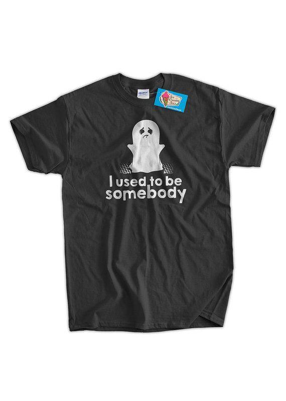 27392c4e2 Halloween T-Shirt Ghost Tshirt I Used To Be Somebody T-Shirt Haunted Tshirt  Funny Adult Unisex Mens