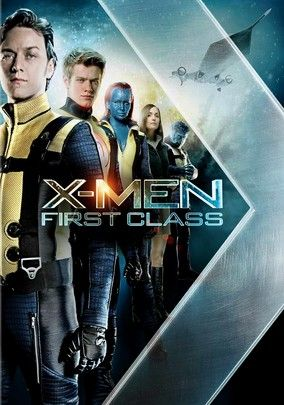 X Men First Class For Rent On Dvd And Blu Ray Movies X Men Man Movies