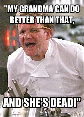 Gordon Ramsay Quotes Chef Ramsey Quotes Haha  Weight Loss Efforts  Pinterest  Gordon
