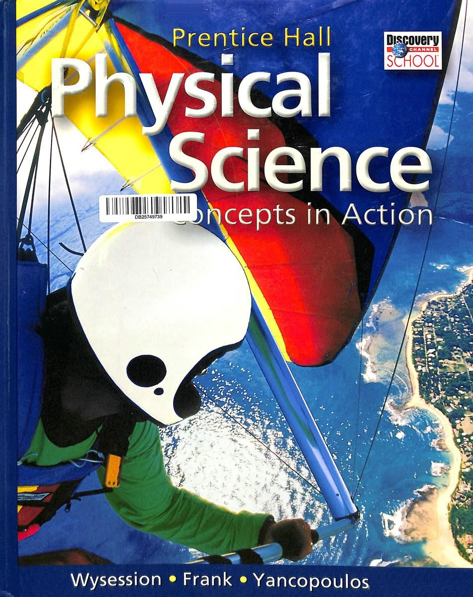 Prentice Hall Physical Science Textbook Physical Science Science Textbook Pearson Education [ 1200 x 951 Pixel ]