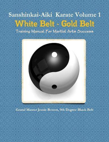SanshinkaiAiki Karate Training Manual By Jessie Bowen