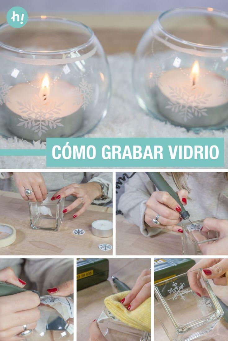 Como Grabar Vidrio Aprende A Grabar Sobre Vidrio Y Personaliza Unos Portavelas Para Esta Navidad Navidad Adornos Xmas Candle Power Diy And Crafts Crafts
