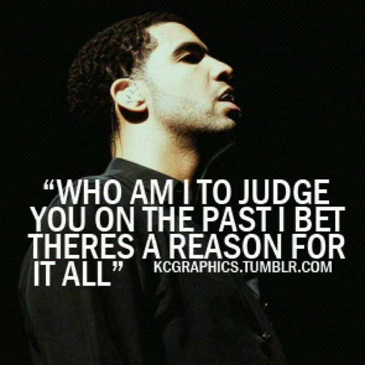 lyrics #drake #quotes #fallforyourtype | Good Ones. | Drake ...