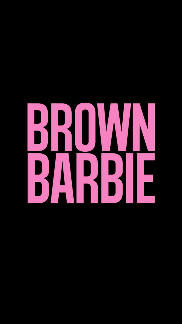 Cute Girly Wallpapers For Iphone Brown Barbie Iphone Wallpaper Girly Wallpaper Quotes Iphone Wallpaper