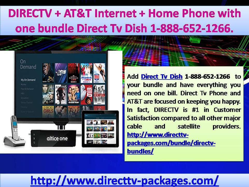 DIRECTV + AT&T + Home Phone with one bundle