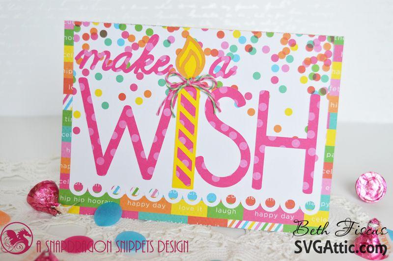 Make a Wish birthday card #svgattic #svg #dcwv
