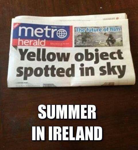 Summer In Ireland Funny Irish Memes Irish Memes Irish Jokes
