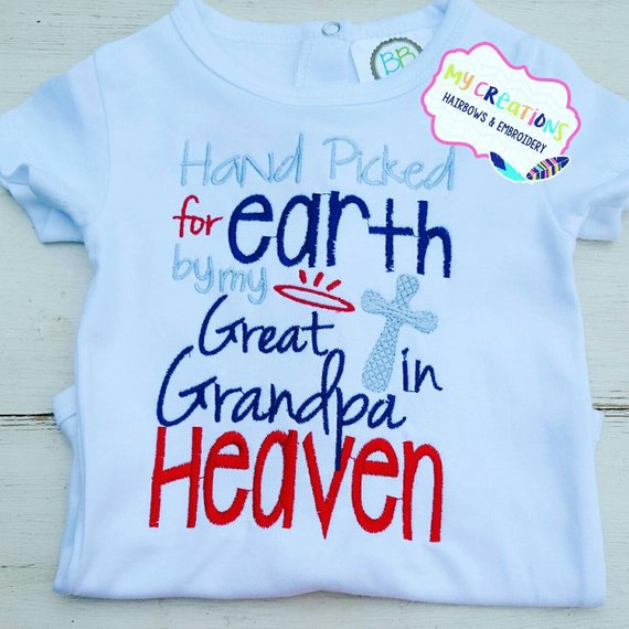 a9a54f59f Hand Picked for Earth by my Great Grandpa in Heaven | Products ...