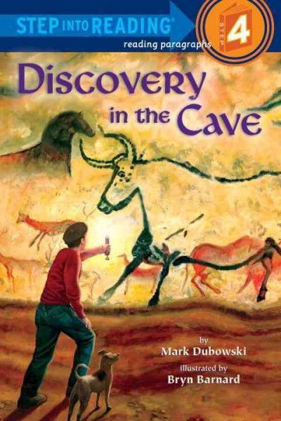 Discovery in the Cave (Step into Reading. Step 4)