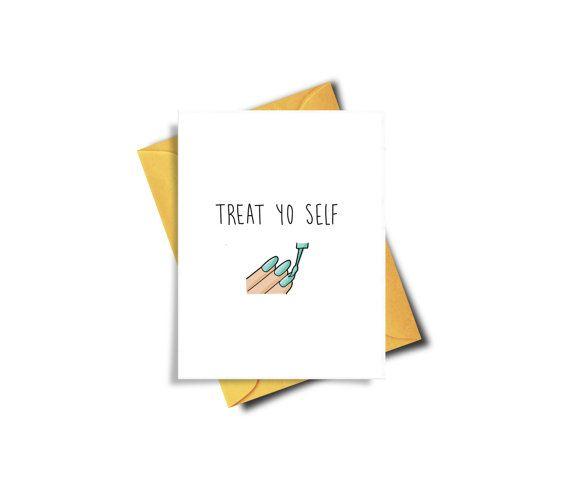 Treat Yourself Funny Birthday Card Treat Yo Self Card