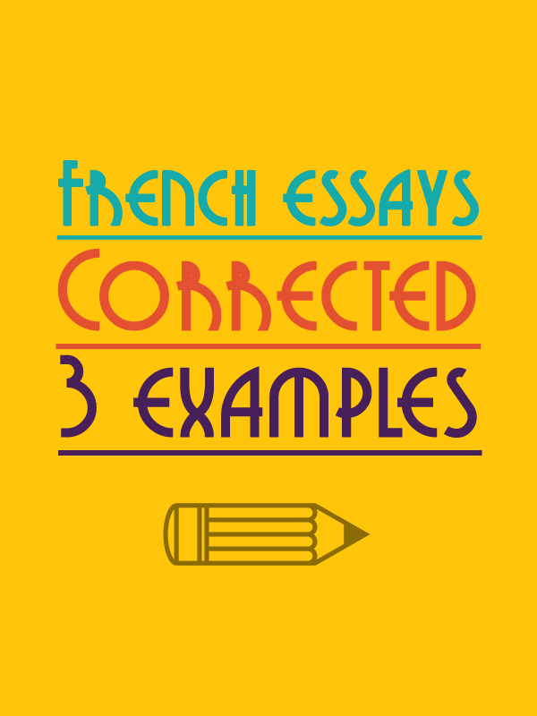 Learn French Grammar with TalkinFrench.com Common errors at writing in French by English Speakers – 3 essays corrected For more grammar lessons visit https://www.talkinfrench.com/french-essays-correction/