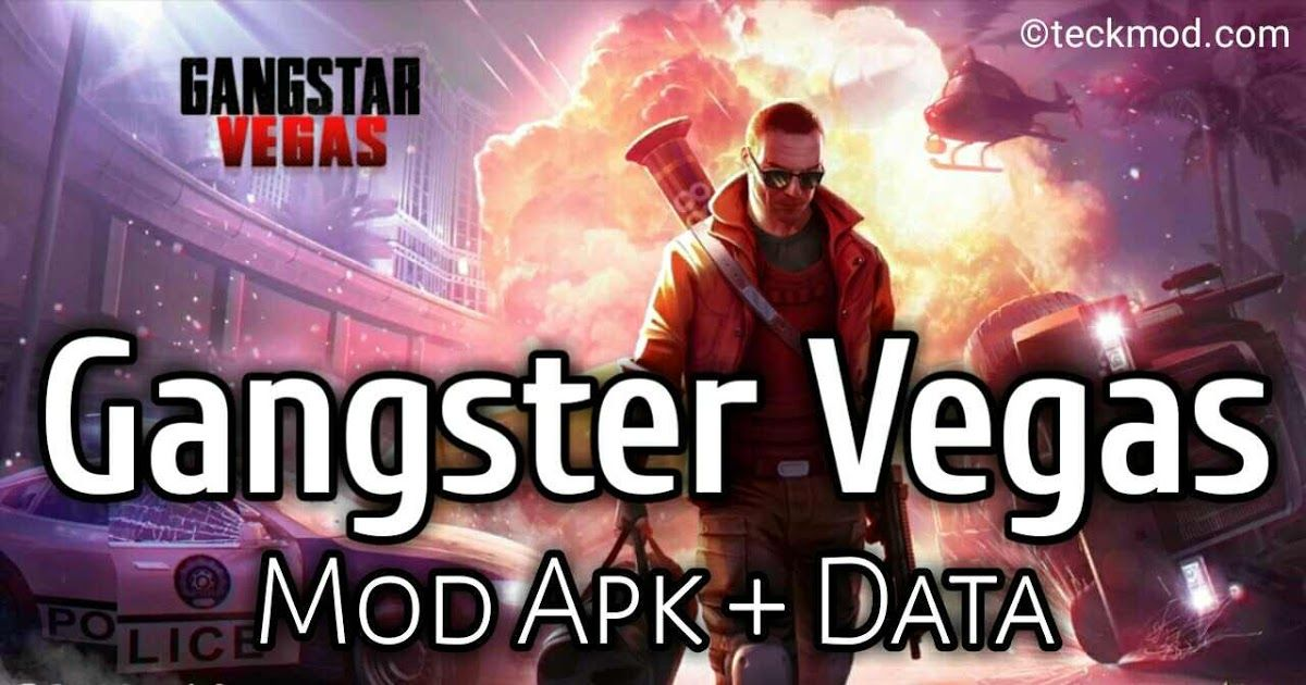 Gangstar Vegas latest Apk Mod VIP Data Unlimited Money