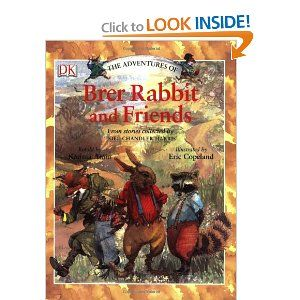 The Adventures Of Brer Rabbit And Friends Heart And Soul Stories For Children That Adults Can Find Humor In As Well The Oral Books Paperback Books Adventure