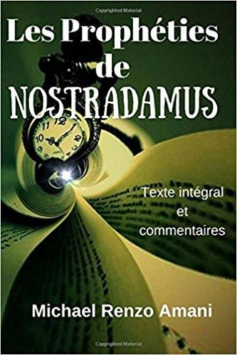 Telecharger Les Propheties De Nostradamus Texte Integral Et Commentaires Gratuit Movie Posters