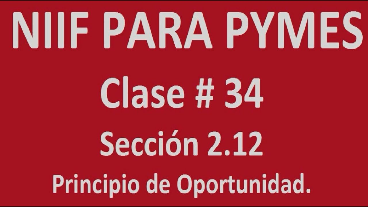 674. Principio de Oportunidad _ Niff para Pymes  http://bit.ly/2ndf1kL