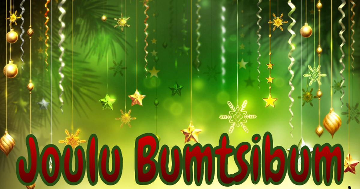 JOS haluaa kuunnella alkutunnarin, niin se alkaa klikkaamalla tätä linkkiä https://youtu.be/MbBSTRsibgc?t=28 HUOM! Sinun pitää itse stopata alkumusiikki kohtaan noin 0:52, muuten alkaa lisää tunnareita. Ei löytynyt pelkkää yhtä tunnaria.. 1 Joulu Bumtsibum