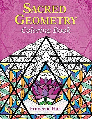 Sacred Geometry Coloring Book By Francene Hart Amazon