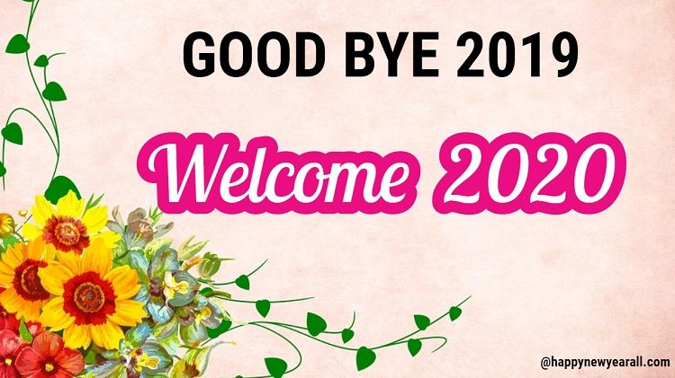 Good Bye 2019 2020 Quotes about new year, Quotes