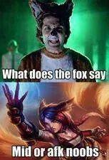 Haha Epic Meme Of Ylvis The Fox And Firefox Ahri D Lol League Of Legends League Of Legends Memes League Memes