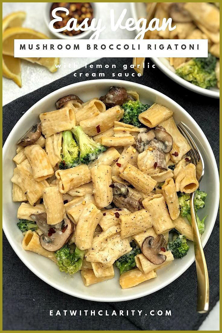 Mushroom Broccoli Rigatoni with Lemon Garlic Cream Sauce Creamy delicious and made with simple ingr