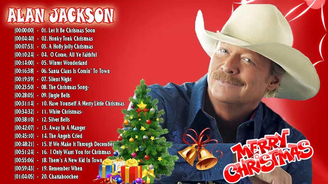 Alan Jackson Christmas Album 2018 - Country Christmas Songs Of Alan ...