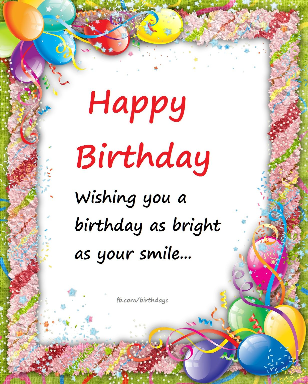 Happy Birthday ! Wishing You A Birthday As Bright As Your