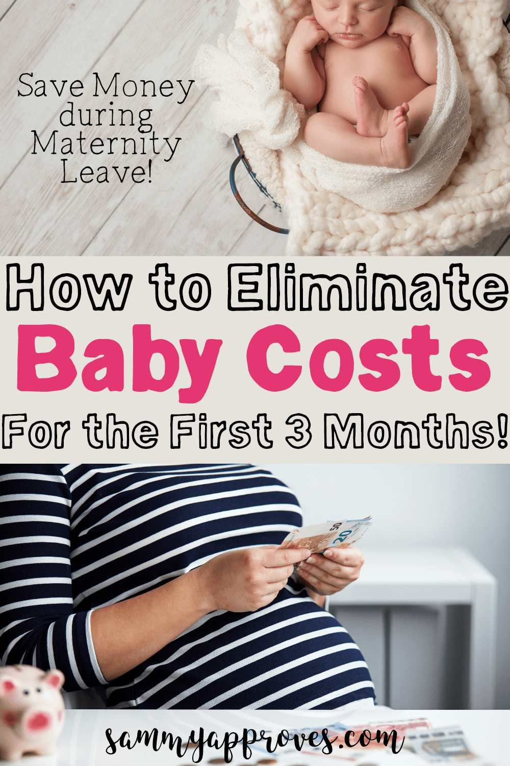 How to Eliminate Baby Costs for the First 3 Months
