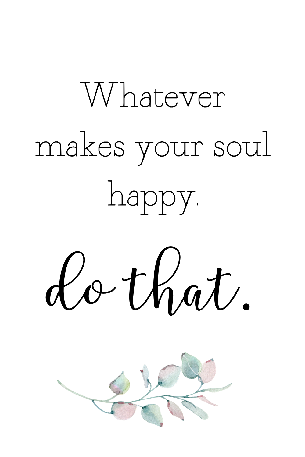 15 Cute Happy Quotes About Life Plus Free Printable Happy Quotes List In 2020 Cute Happy Quotes Happy Life Quotes Happy Quotes Positive
