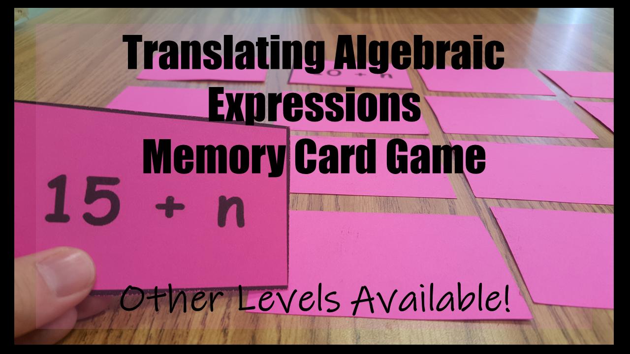 Translating Algebraic Expressions Memory Card Game Translating Algebraic Expressions Algebraic Expressions Differentiation Math [ 720 x 1280 Pixel ]