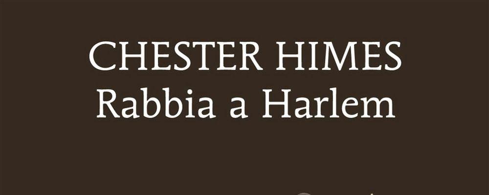 Rabbia a Halem di Chester Himes letto da Fabio Chiesa per Sugarpulp