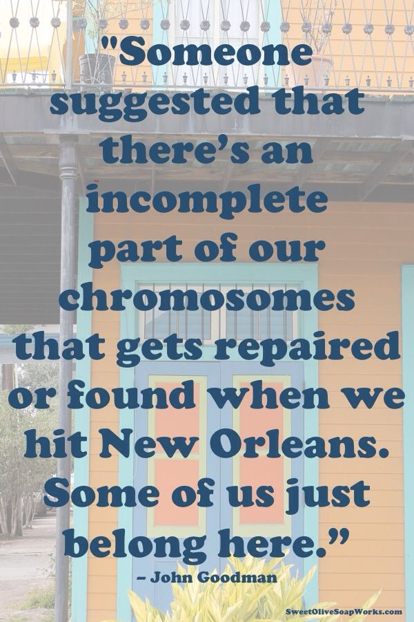 John Goodman Quote on New Orleans   New orleans quotes, New ...