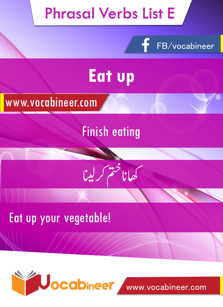 Eat Up Phrasal Verb With Hindi And Urdu Meanings And Sentences Download Pdf Verbs List Conversational English Learn English Words [ 1056 x 768 Pixel ]