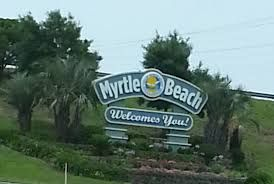 Welcome To Myrtle Beach When We Got There Saw This Sign I Couln T Believe It Was Home