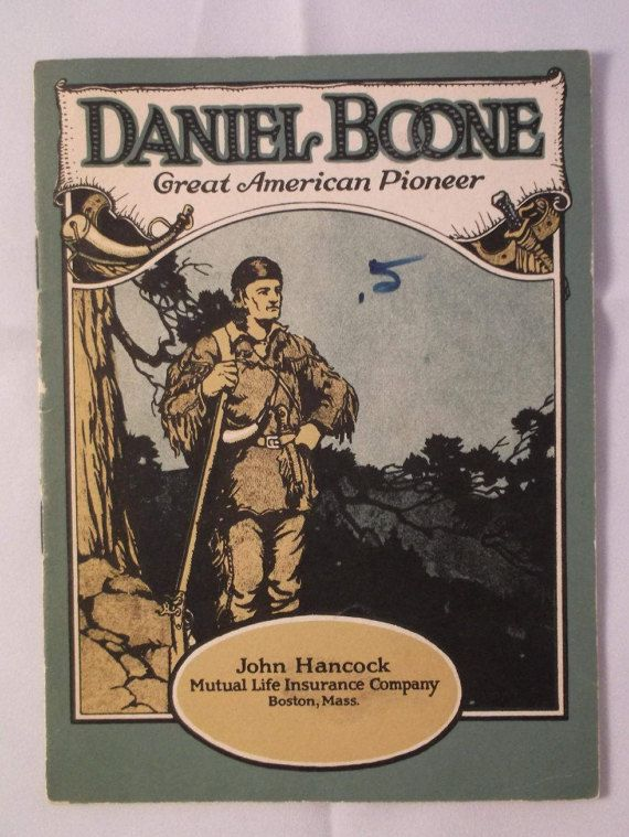 Daniel Boone Great American Pioneer C 1923 Booklet Published By