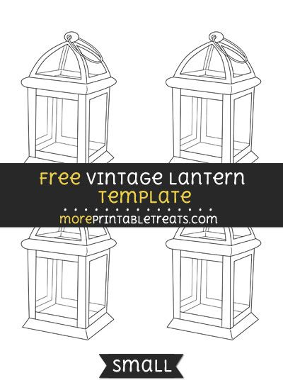 Free Vintage Lantern Template - Small | Shapes and Templates ...