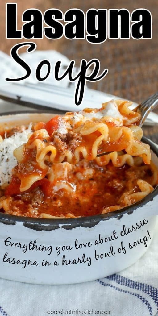 Lasagna Soup | Barefeet in the Kitchen