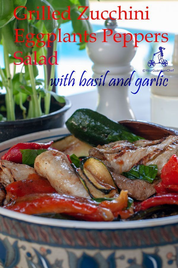 Grilled zucchini eggplants and peppers This grilled zucchini, eggplants and peppers salad is a great side dish for Mediterranean style barbecue: zucchini, eggplants and peppers.  Seasoned with basil, garlic and extra virgin olive oil, it is even better if prepared the day before.   @YGuardianChef