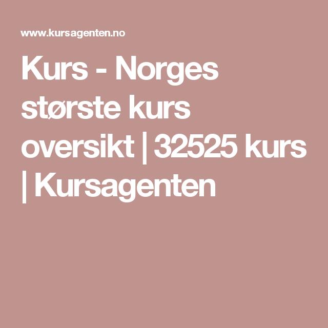 Kurs - Norges største kurs oversikt | 32525 kurs | Kursagenten