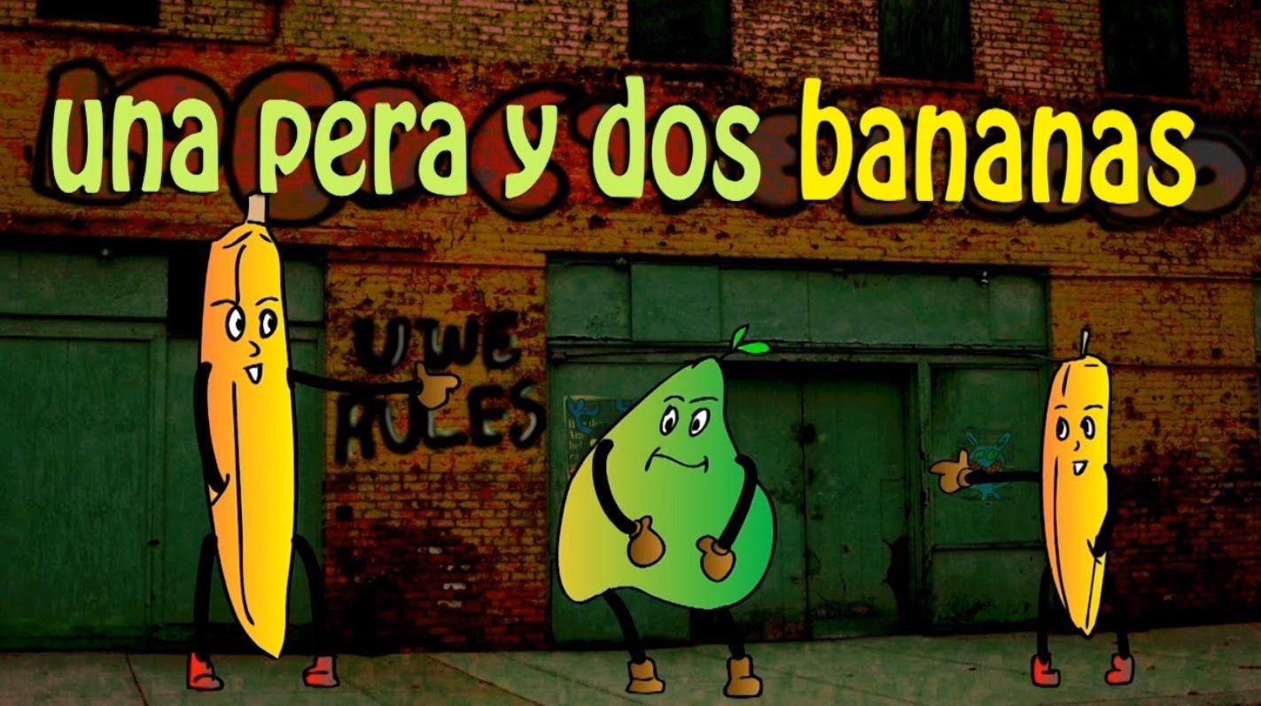 Una Pera y Dos Bananas