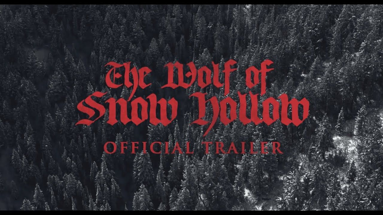 The Wolf of Snow Hollow (2020) Official Movie Trailer