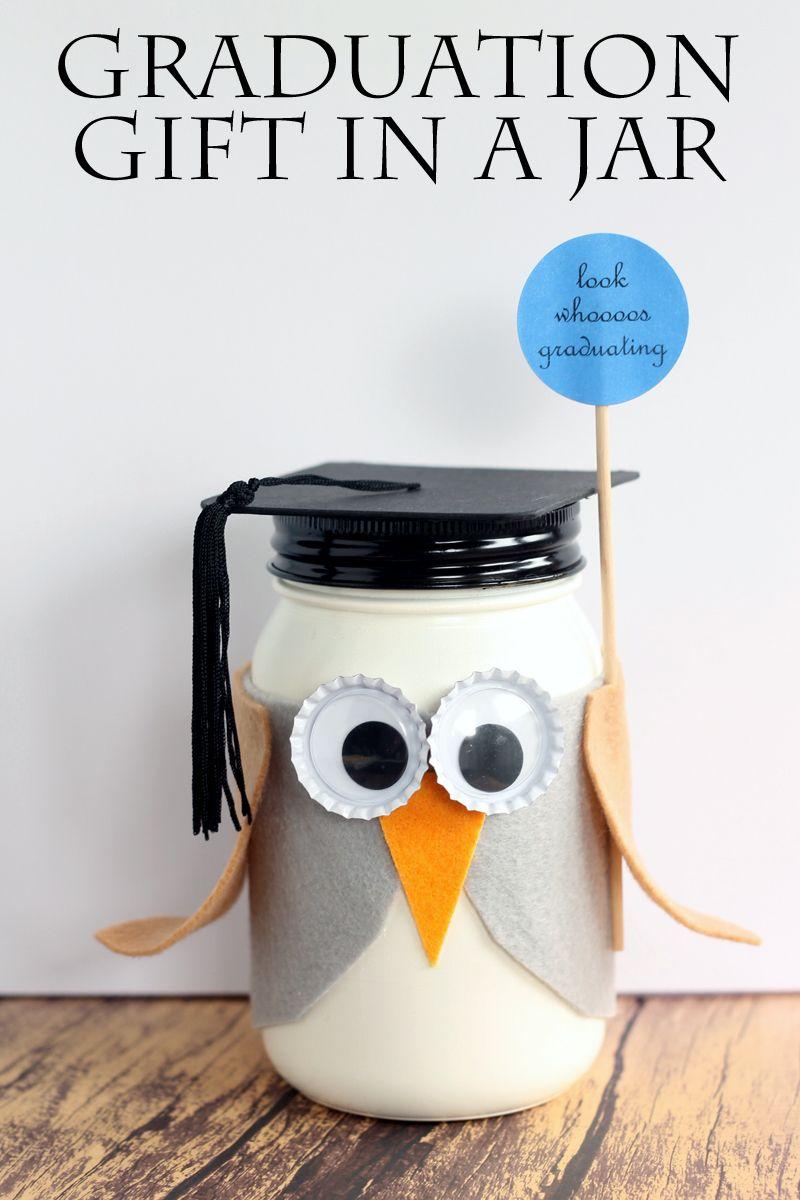 Graduation Mason Jar Gift Graduation Mason Jars Mason Jar Gifts Creative Graduation Gifts
