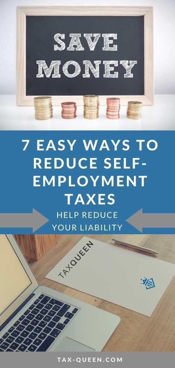 7 Easy Ways to Reduce Self-employment Taxes   Self ...