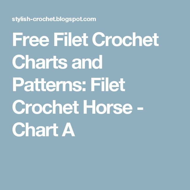 Free Filet Crochet Charts and Patterns: Filet Crochet Horse - Chart ...