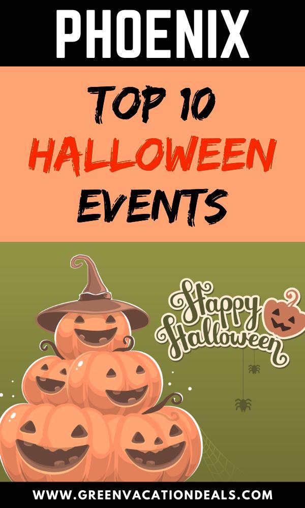 Top 10 Halloween Events in Phoenix Green Vacation Deals