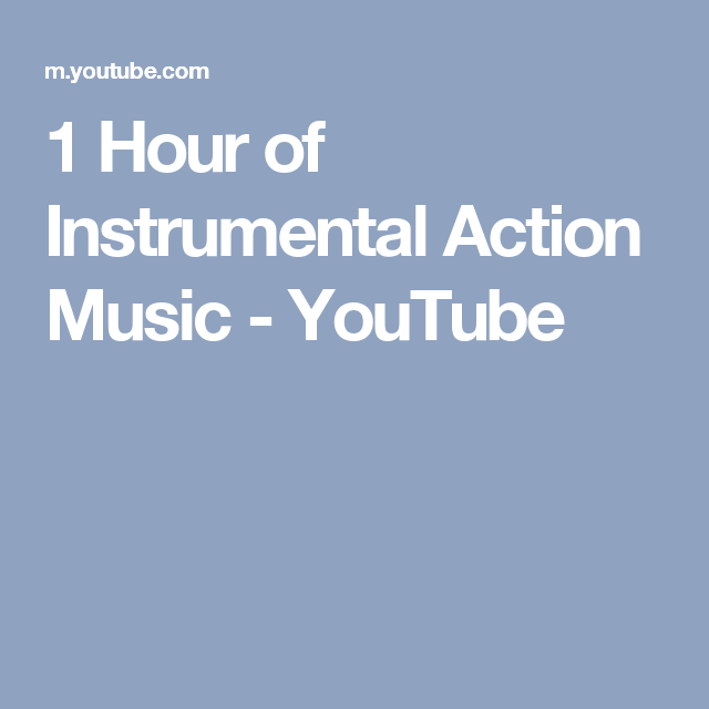 1 Hour of Instrumental Action Music - YouTube