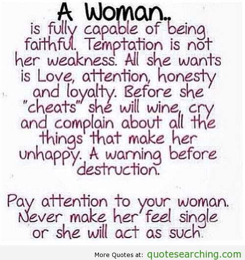 A woman is fully capable of being faithful - Quote Searching ...