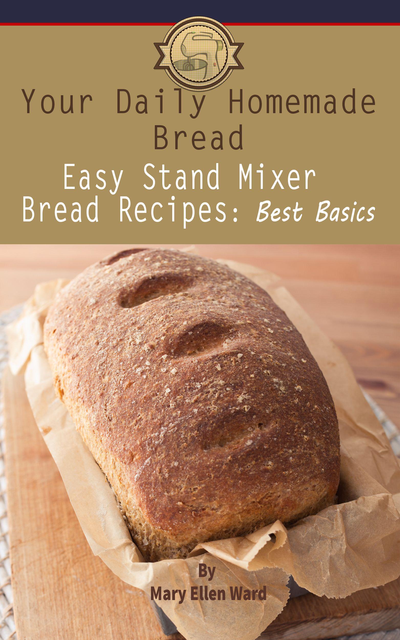Best Kitchenaid Stand Mixer Bread Recipes Kitchenaid Bread