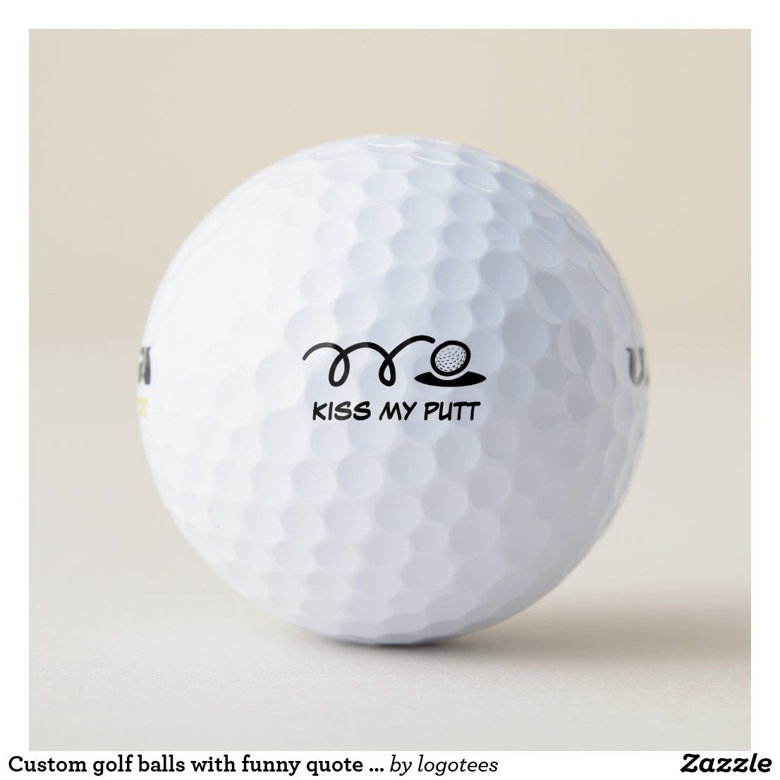 Custom Golf Balls With Funny Quote Or Name Zazzle Com Golf Ball Personalized Golf Golf Humor