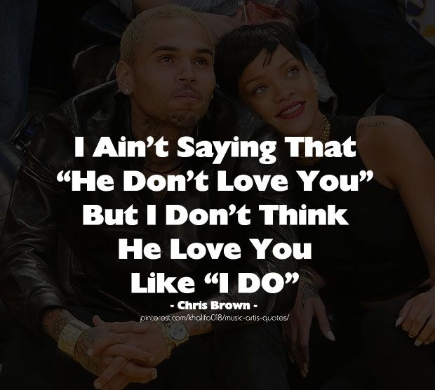 I Do Love You Chris Brown Quotes Chris Brown Quotes Rap